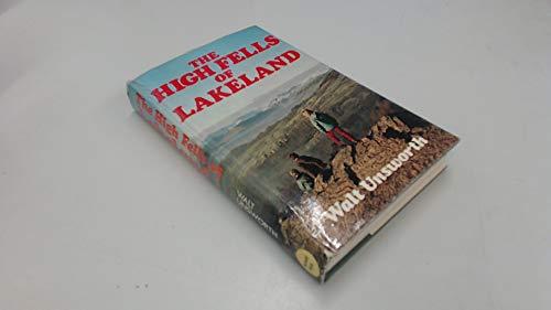 High Fells of Lakeland By Walt Unsworth