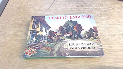 Heart of England By Louise Wright