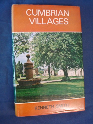 Cumbrian Villages By Kenneth Smith