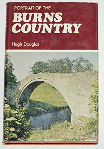 Portrait of the Burns Country By Hugh Douglas