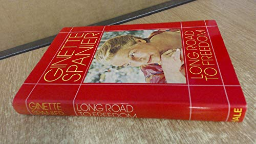 Long Road to Freedom By Ginette Spanier