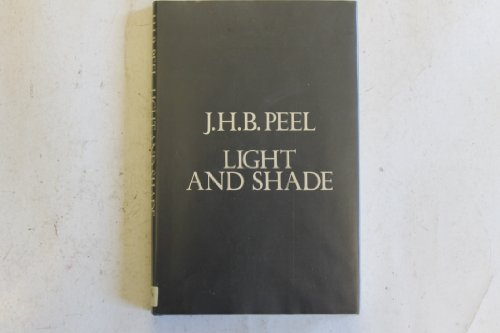 Light and Shade By J.H.B. Peel