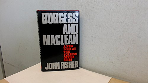 Burgess and Maclean By John Fisher