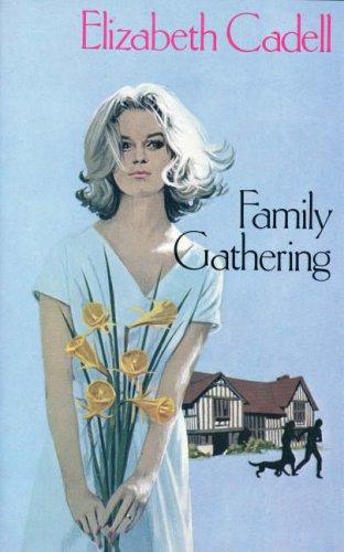 Family Gathering By Elizabeth Cadell