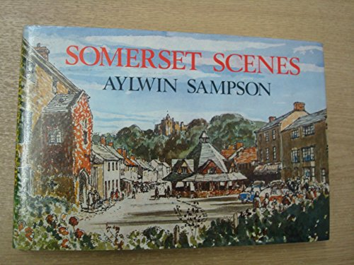 Somerset Scenes By Aylwin Sampson