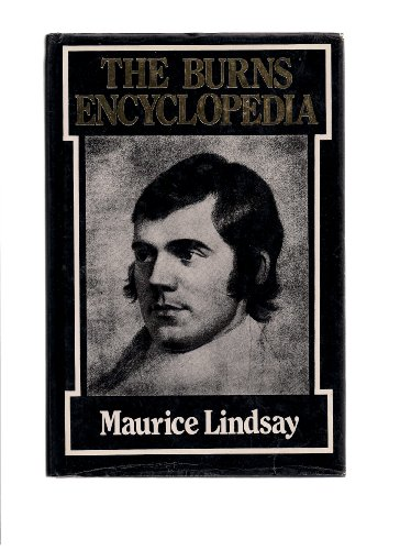 Burns Encyclopaedia By Maurice Lindsay