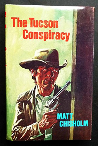 Tucson Conspiracy By Matt Chisholm