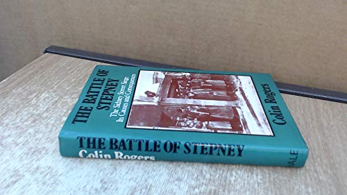 Battle of Stepney By Colin Rogers