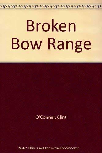 Broken Bow Range By Clint O'Conner