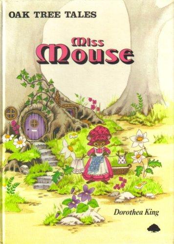 Oak Tree Tales - Miss Mouse