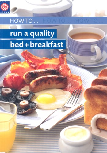 How to Run Quality Bed and Breakfast by