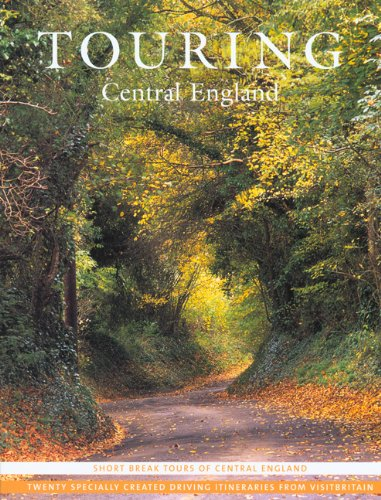 Touring - Central England By Created by VisitBritain
