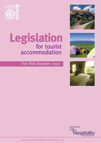 Legislation for Tourist Accommodation By VisitBritain