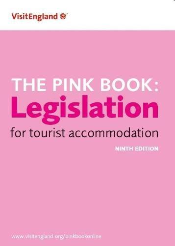 The Pink Book: Legislation for Tourist Accommodation By Kurt Janson