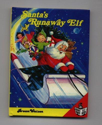 Santa's Runaway Elf By Jean Lewis