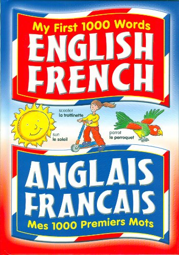 My First 1000 Words: English, French By Judy Hensman