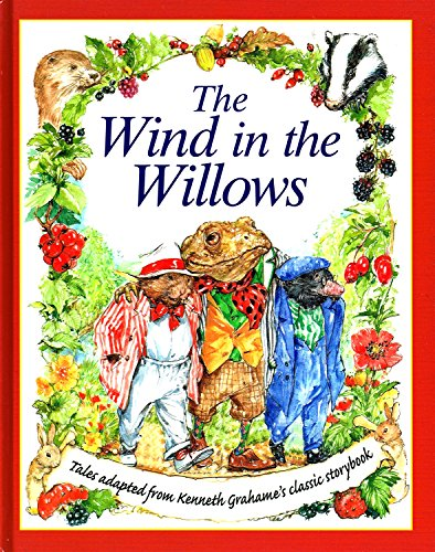 The Wind in the Willows - Tales Adapted from Kenneth Grahame's Classic Storybook By Desmond Marwood