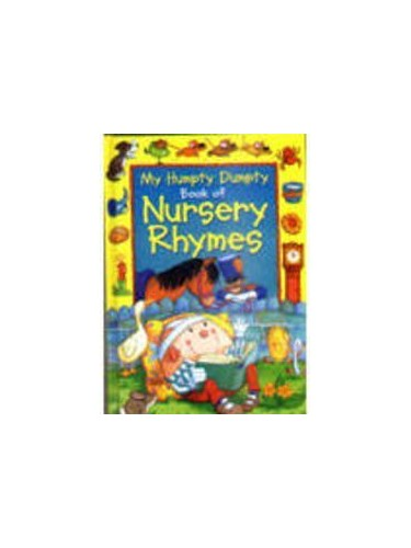 My Humpty Dumpty Book Of Nursery Rhymes By Anon