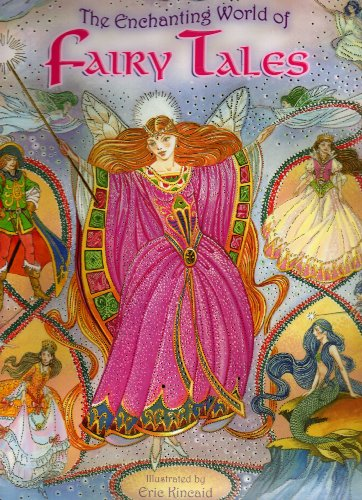 Enchanting World of Fairy Tales By Desmond Marwood