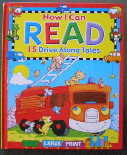 Now I Can Read 15 Drive Along Tales - Large Print