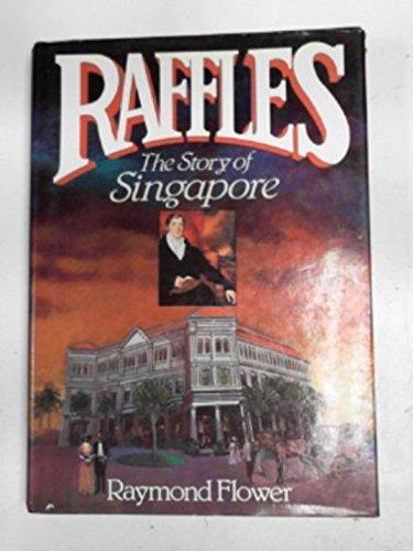Raffles By Raymond Flower