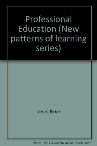 Professional Education By Peter Jarvis