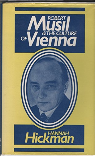 Robert Musil and the Culture of Vienna By Hannah Hickman
