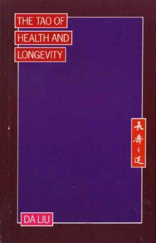 Tao of Health and Longevity By Da Liu