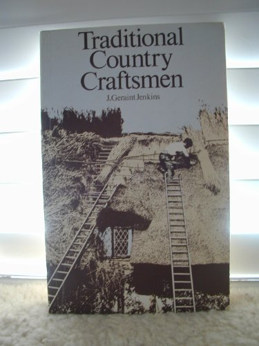 Traditional Country Craftsmen By J. Geraint Jenkins