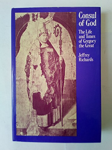 Consul of God By Jeffrey Richards