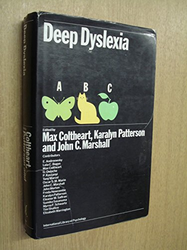 Deep Dyslexia By M. Coltheart