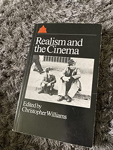 Realism and the Cinema By Christopher Williams