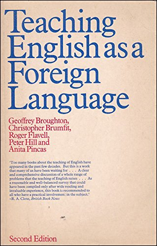 Teaching English as a Foreign Language By Geoffrey Broughton