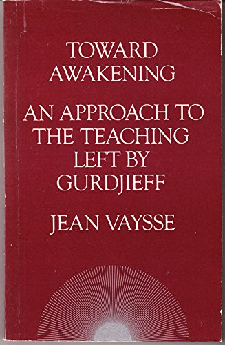 Toward Awakening By Jean Vaysse
