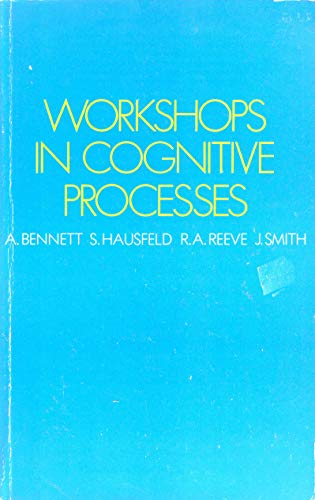Workshops in Cognitive Processes By A. Bennett