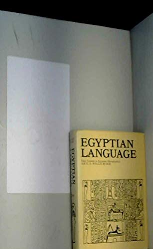 Egyptian Language By Sir Ernest Alfred Wallace Budge