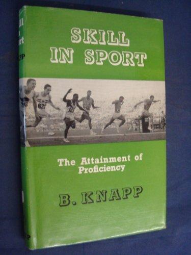 Skill in Sport By Barbara Knapp