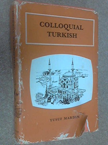 Colloquial Turkish By Yusuf Mardin