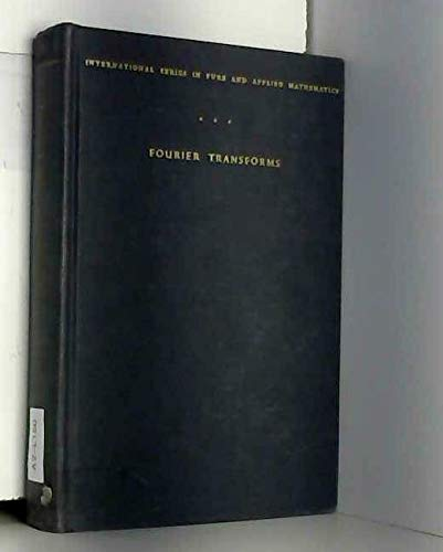 Fourier Transforms (Library of Mathematics) By Ian N. Sneddon