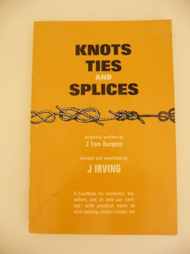 Knots, Ties and Splices By John Irving