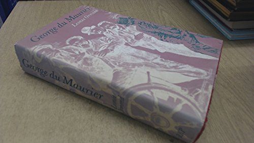 George Du Maurier By Leonee Ormond