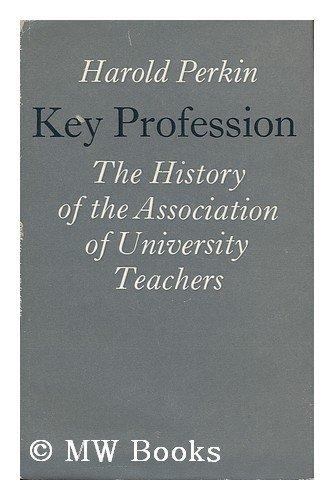 Key Professions By Professor Harold Perkin