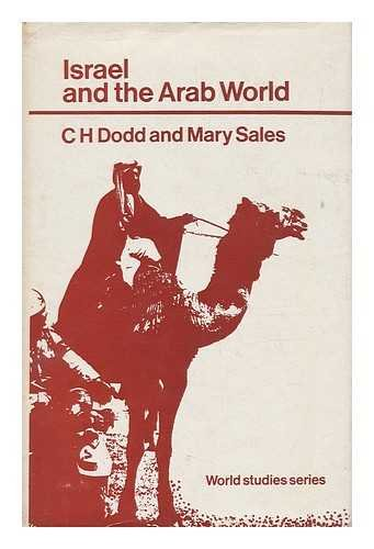Israel and the Arab World By C. H. Dodd