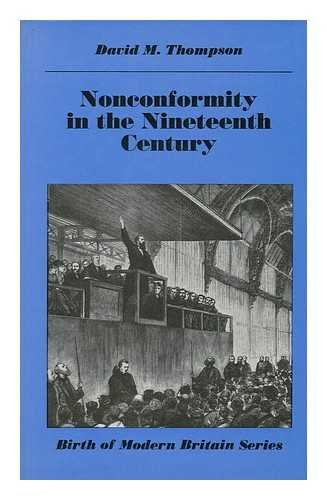 Nonconformity in the Nineteenth Century (Birth of Modern Britain S.)