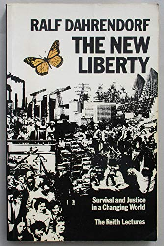 New Liberty By Lord Ralf Dahrendorf