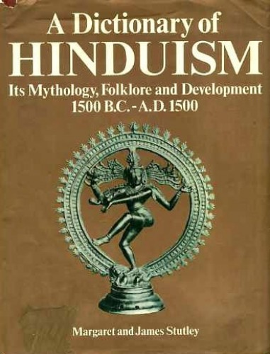 Dictionary of Hinduism By Margaret Stutley