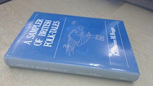 Sampler of British Folk-tales By Katharine M. Briggs