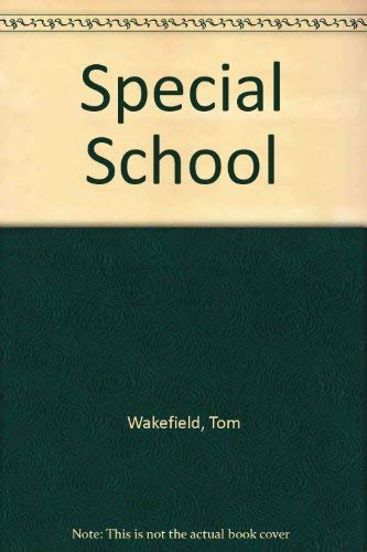 Special School By Tom Wakefield