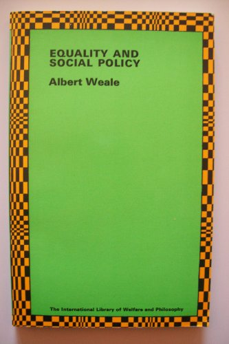Equality and Social Policy By Albert Weale