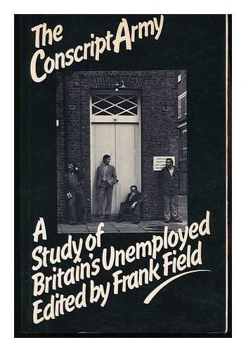 Conscript Army By Edited by Frank Field